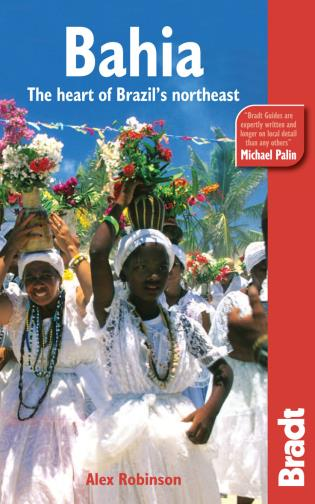 Cover image for the book Bahia: The Heart Of Brazil's Northeast, First Edition