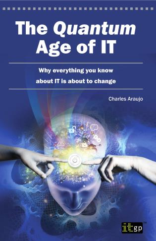 Cover image for the book The Quantum Age Of IT