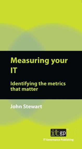 Cover image for the book Measuring Your IT: Identifying The Metrics That Matter