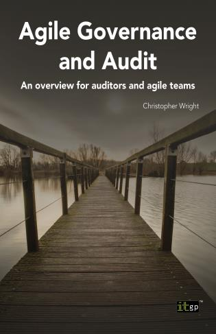 Cover image for the book Agile Governance And Audit: An Overview For Auditors And Agile Teams