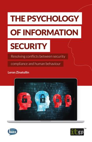 Cover image for the book Psychology Of Information Security: Resolving Conflicts Between Security Compliance And Human Behaviour
