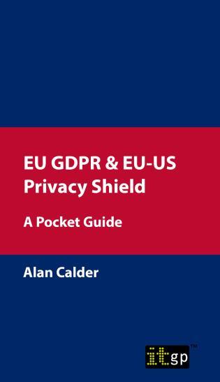 Cover image for the book EU GDPR & EU-US Privacy Shield: A Pocket Guide