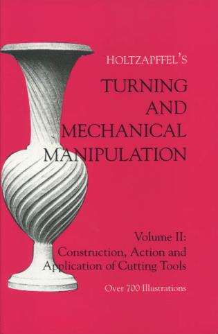 Cover image for the book Turning and Mechanical Manipulation: Construction, Actions and Application of Cutting Tools, Volume 2