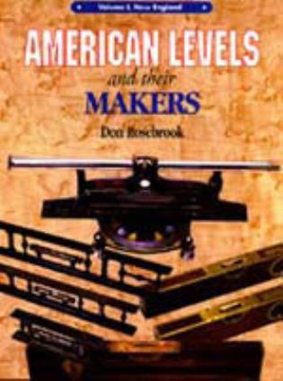 Cover image for the book American Levels and Their Makers: New England, Volume I