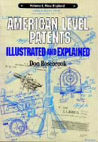 Cover image for the book American Level Patents: Illustrated and Explained, Volume 1