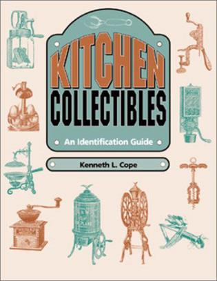 Cover image for the book Kitchen Collectibles: An Identification Guide
