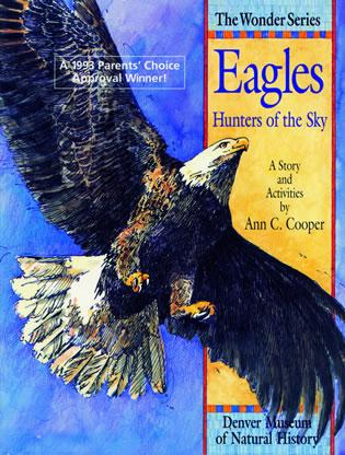 Cover image for the book Eagles: Hunters of the Sky: A Story and Activities