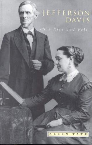 Cover image for the book Jefferson Davis: His Rise and Fall