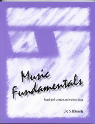 Cover image for the book Music Fundamentals: Pitch Structures and Rhythmic Design