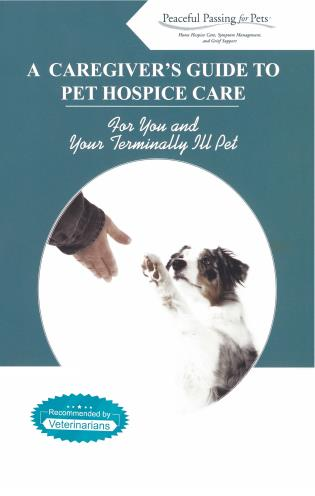 Cover image for the book A Caregiver's Guide to Pet Hospice Care