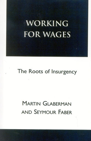 Cover image for the book Working for Wages: The Roots of Insurgency