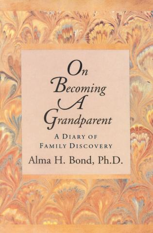 Cover image for the book On Becoming a Grandparent: A Diary of Family Discovery