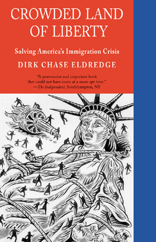Cover image for the book Crowded Land of Liberty: Solving America's Immigration Crisis