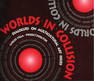 Cover image for the book Worlds of Collision: Dialogues on Multicultural Art Issues
