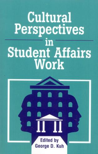 Cover image for the book Cultural Perspectives in Student Affairs Work