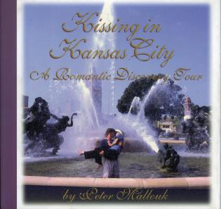 Cover image for the book Kissing in Kansas City: A Romantic Discovery Tour