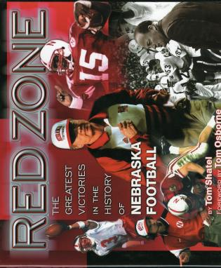 Cover image for the book Red Zone: The Greatest Victories in the History of Nebraska Football