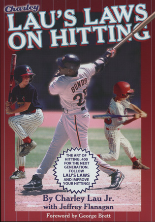 Cover image for the book Lau's Laws on Hitting: The Art of Hitting .400 for the Next Generation; Follow Lau's Laws and Improve Your Hitting!