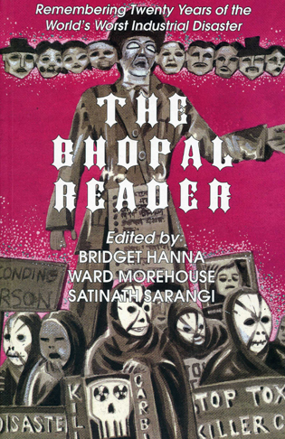 Cover image for the book The Bhopal Reader: Twenty Years of the World's Worst Industrial Disaster