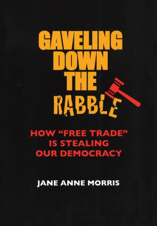 Cover image for the book Gaveling Down the Rabble: How