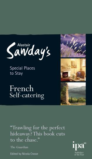 Cover image for the book Special Places to Stay: French Self-catering, Fifth Edition