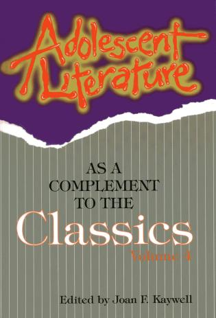 Cover image for the book Adolescent Literature as a Complement to the Classics, Volume 4