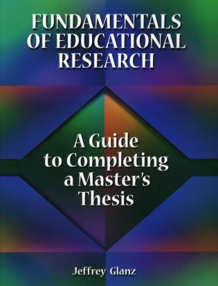 Cover image for the book Fundamentals of Educational Research: A Guide to Completing a Master's Thesis, 1st Edition
