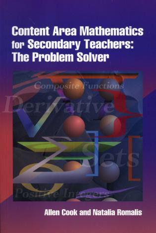 Cover image for the book Content Area Mathematics for Secondary Teachers: The Problem Solver, 1st Edition