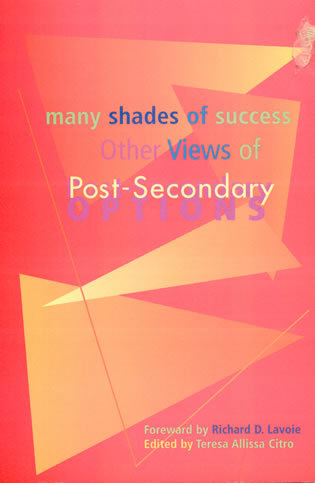 Cover image for the book Many Shades of Success: Other Views of Post-Secondary Options