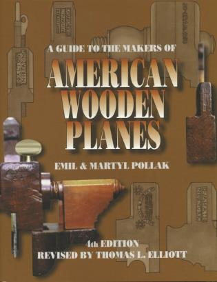 Cover image for the book A Guide to the Makers of American Wooden Planes, Fourth Edition