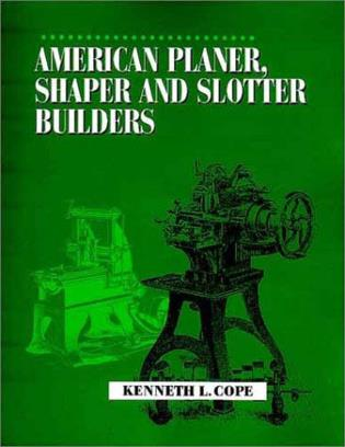 Cover image for the book American Planer, Shaper and Slotter Builders