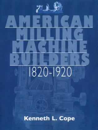 Cover image for the book American Milling Machine Builders 1820-1920