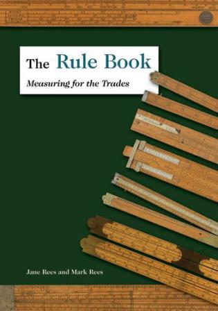Cover image for the book The Rule Book: Measuring for the Trades