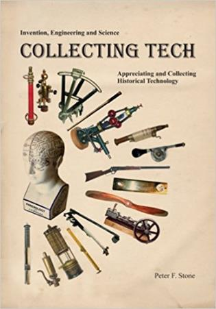 Cover image for the book Collecting Tech: Appreciating and Collecting Historical Technology