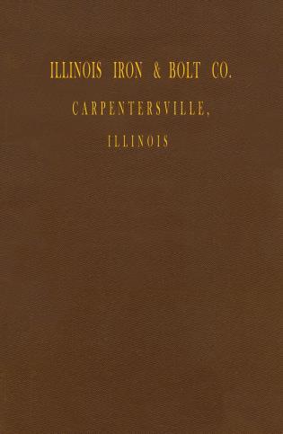 Cover image for the book Illinois Iron & Bolt Co. Catalog: 1889 Catalog