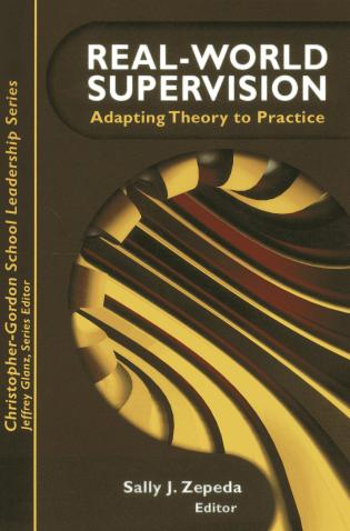 Cover image for the book Real World Supervision: Adapting Theory to Practice, 1st Edition