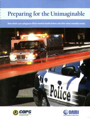 Cover image for the book Preparing for the Unimaginable: How Chiefs Can Safeguard Officer Mental Health Before and After Mass Casualty Events