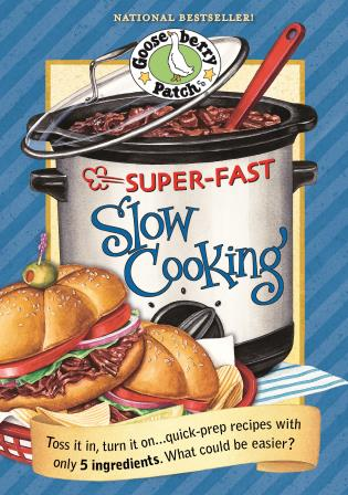 Cover image for the book Super Fast Slow Cooking
