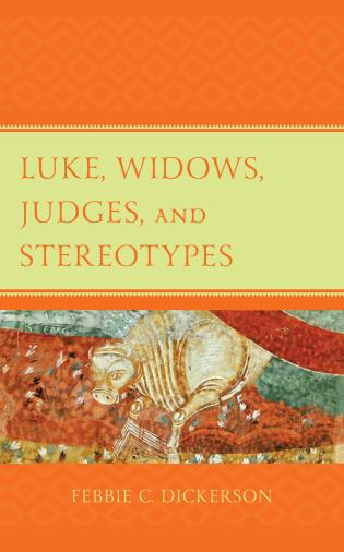 Cover image for the book Luke, Widows, Judges, and Stereotypes