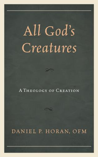 Cover image for the book All God's Creatures: A Theology of Creation