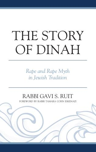 Cover image for the book The Story of Dinah: Rape and Rape Myth in Jewish Tradition