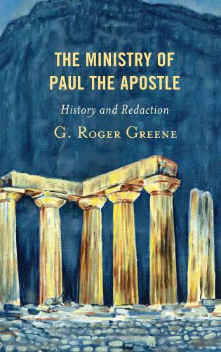 Cover image for the book The Ministry of Paul the Apostle: History and Redaction