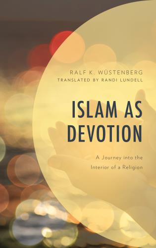 Cover image for the book Islam as Devotion: A Journey into the Interior of a Religion