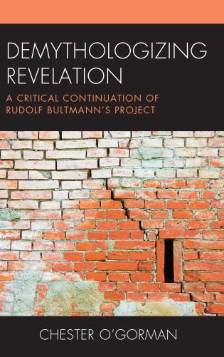 Cover image for the book Demythologizing Revelation: A Critical Continuation of Rudolf Bultmann's Project