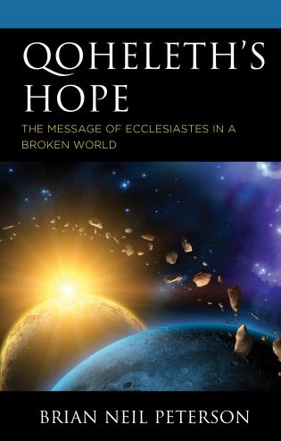 Cover image for the book Qoheleth's Hope: The Message of Ecclesiastes in a Broken World