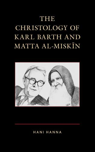 Cover image for the book The Christology of Karl Barth and Matta al-Miskin