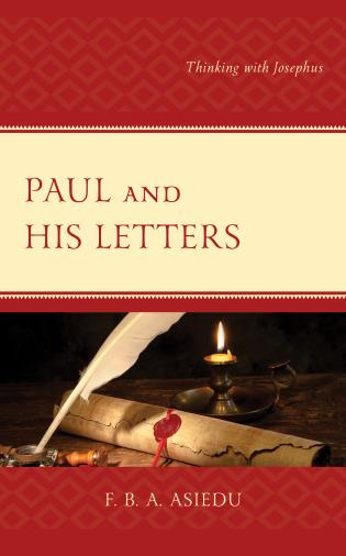 Cover image for the book Paul and His Letters: Thinking with Josephus
