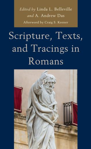 Cover image for the book Scripture, Texts, and Tracings in Romans