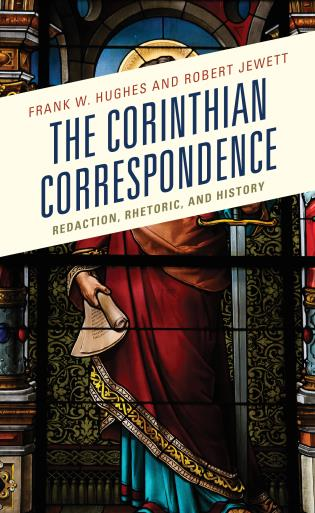 Cover image for the book The Corinthian Correspondence: Redaction, Rhetoric, and History
