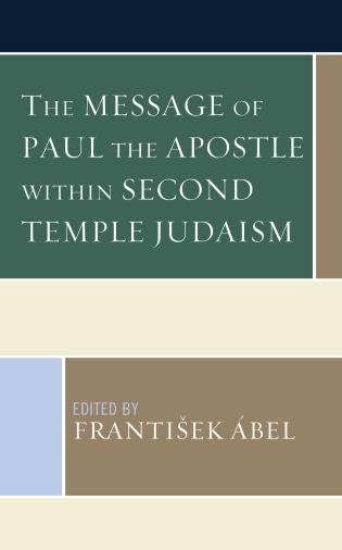 Cover image for the book The Message of Paul the Apostle within Second Temple Judaism